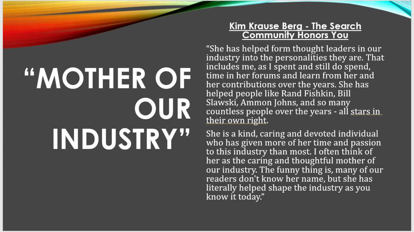 "Search Community Quote from Barry Schwartz of RustyBrick about Kim, calling her the ""Mother of our Industry"""